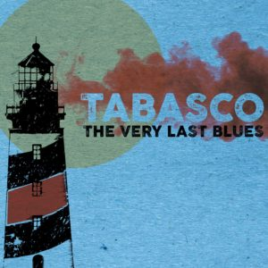 tabasco the very last blues